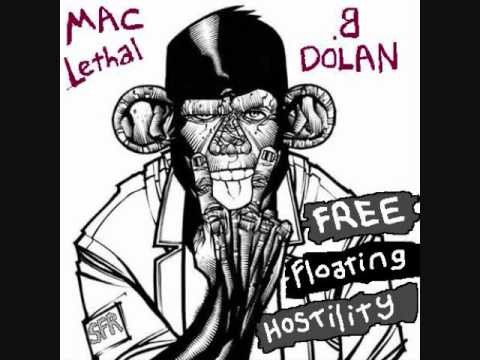 Mac Lethal and B Dolan-free floating hostility