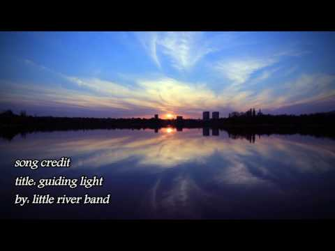 """""""Guiding Light"""" by Little River Band"""