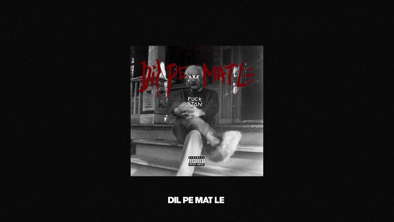 MC STΔN - DIL PE MAT LE | OFFICIAL AUDIO | 2K20