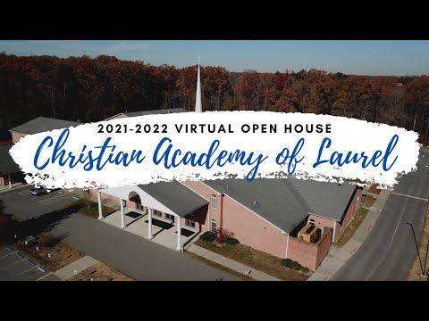 Virtual Open House - Christian Academy of Laurel