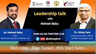 Learn From Leaders || Leadership Talk with Shri Mahesh Babu, CEO Mahindra Electric Mobility Ltd