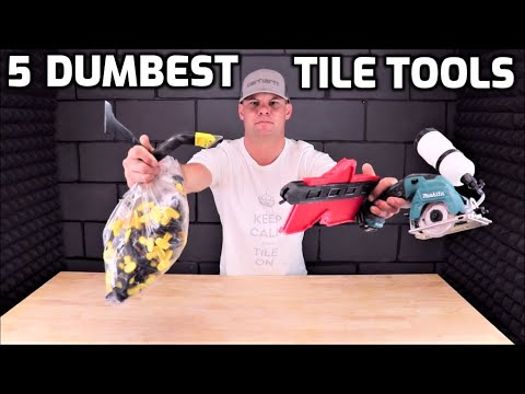 Download 5 Dumbest Tile Tools!