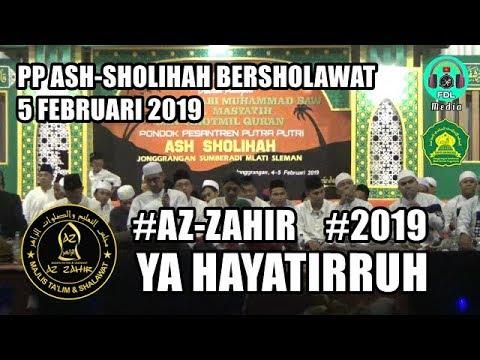 AZ ZAHIR - YA HAYATIRRUH (PP ASH-SHOLIHAH Bersholawat 2019)