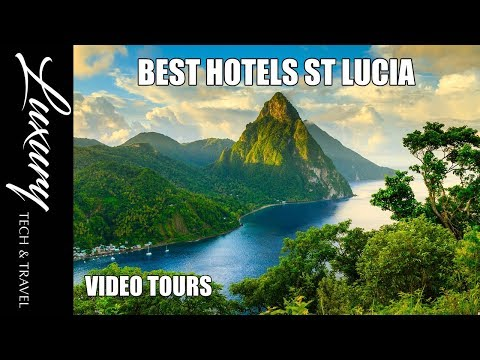 Best Hotels SAINT LUCIA Caribbean Islands - Luxury Resorts Saint Lucia VIDEO TOUR