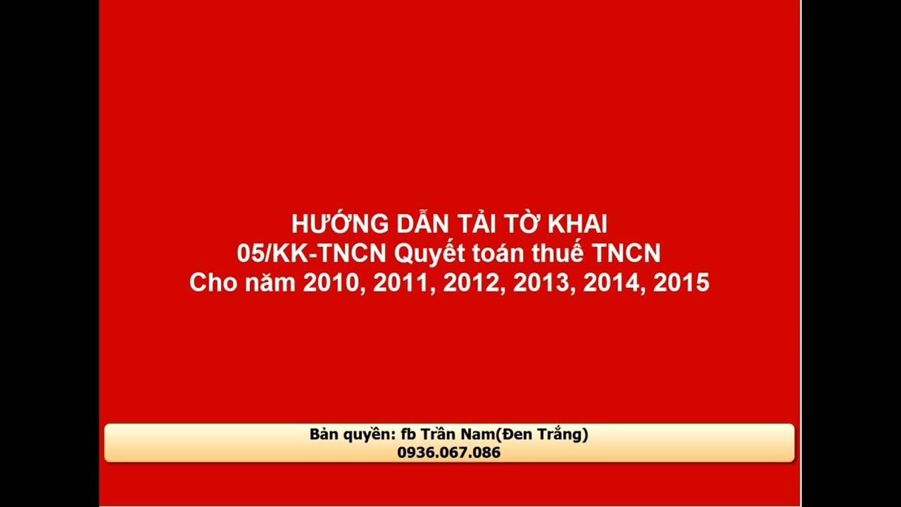 Hướng dẫn tải 05/KK-TNCN Quyết toán thuế thu nhập cá nhân FULL