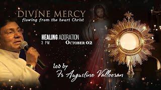 First Friday Divine Mercy Healing Adoration 02 October 2020 Fr Augustine Vallooran