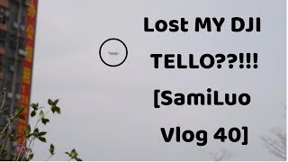 DJI Tello Hands On: How not to loose yours  [SamiLuo Vlog 40]