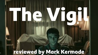 The Vigil reviewed by Mark Kermode