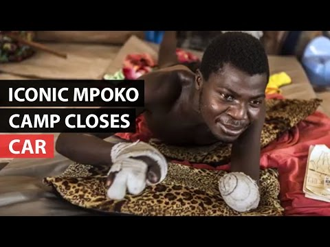 Central African Republic | Iconic Mpoko Camp Closes