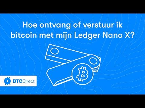 Tutorial: Hoe Ontvang Of Verstuur Ik Bitcoin Met Mijn Ledger Nano X Hardware Wallet? | BTC Direct