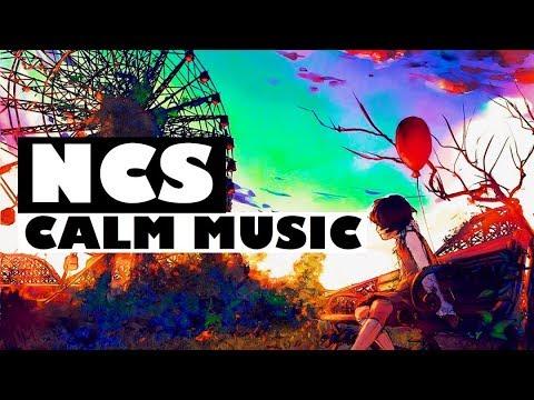 落ち着きたい夜にオススメ!-ncs-calm-music-mix!!