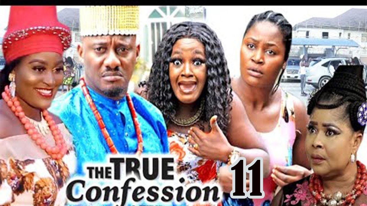 Download The True Confession 11    Latest Nollywood Movies    Trending Nigeria Films
