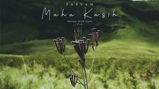 SABYAN - MAHA KASIH (OFFICIAL MUSIC VIDEO)