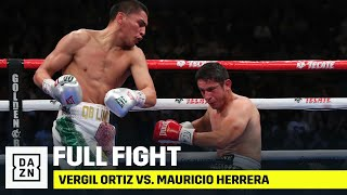 FULL FIGHT | Vergil Ortiz Jr. vs. Mauricio Herrera