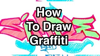 Step By Step How To Draw Graffiti Letters - Write Simple In Graffiti For Beginners