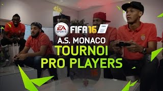 FIFA 16 Tournoi Pro Players - A.S. Monaco