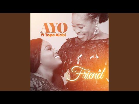 A Friend (feat. Tope Alabi)