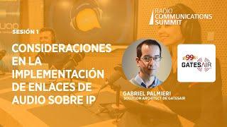 Sesión 1: Consideraciones en la implementación de enlaces de audio sobre IP