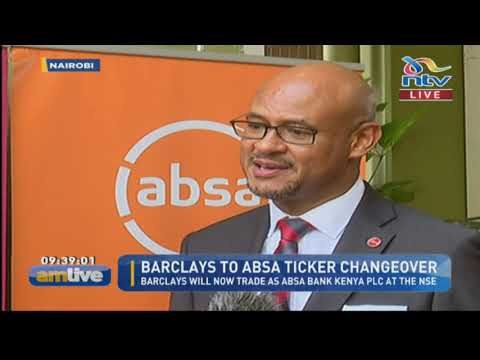 Barclays Bank Transitions To ABSA Bank Kenya PLC