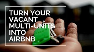 Gambar cover Fill up your multi unit rentals using Airbnb