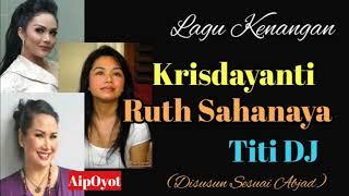 Krisdayanti, Ruth Sahanaya, Titi DJ