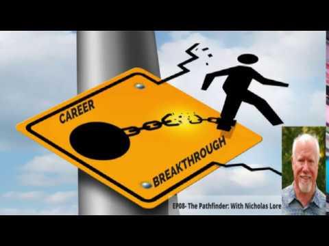 Career Breakthrough EP08 Nicholas Lore