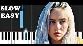 Billie Eilish - Bad Guy (SLOW EASY PIANO TUTORIAL)