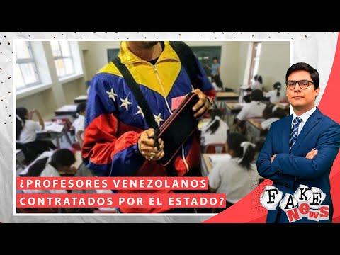¿Profesores venezolanos contratados por el Estado? | Fake News con Víctor Caballero