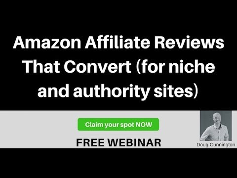 Amazon Affiliate Reviews That Convert for Niche & Authority Sites