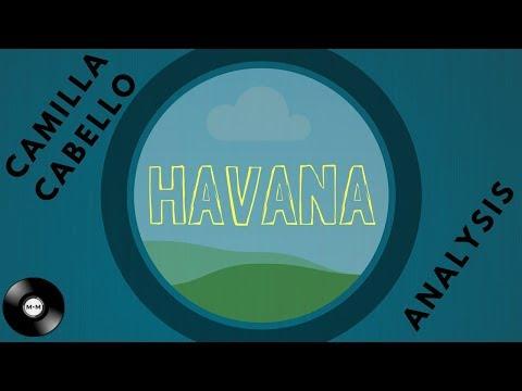 Camila Cabello - Havana Analysis
