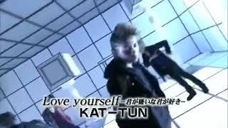 KAT-TUN Love yourself〜君が嫌いな君が好き〜 亀梨和也 赤西仁 田口淳...