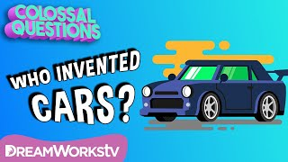 Who Invented Cars? | COLOSSAL QUESTIONS