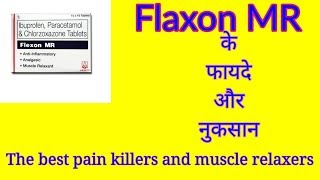 Flexon MR Tablet Uses, Composition, Side Effects, Precautions, Dosage & review in Hindi