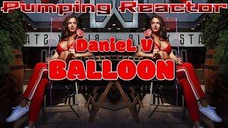 DanieL V - Balloon (Original Mix)