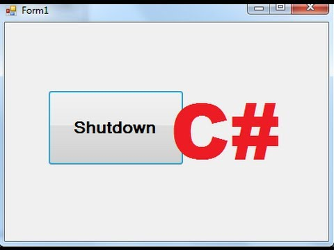 C# Tutorial 97: How to shutdown the computer from C#
