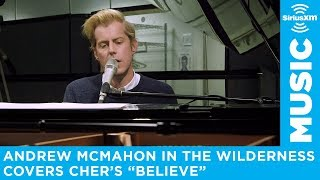 Andrew McMahon in the Wilderness covers Cher