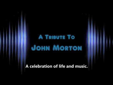 A Tribute To John Morton