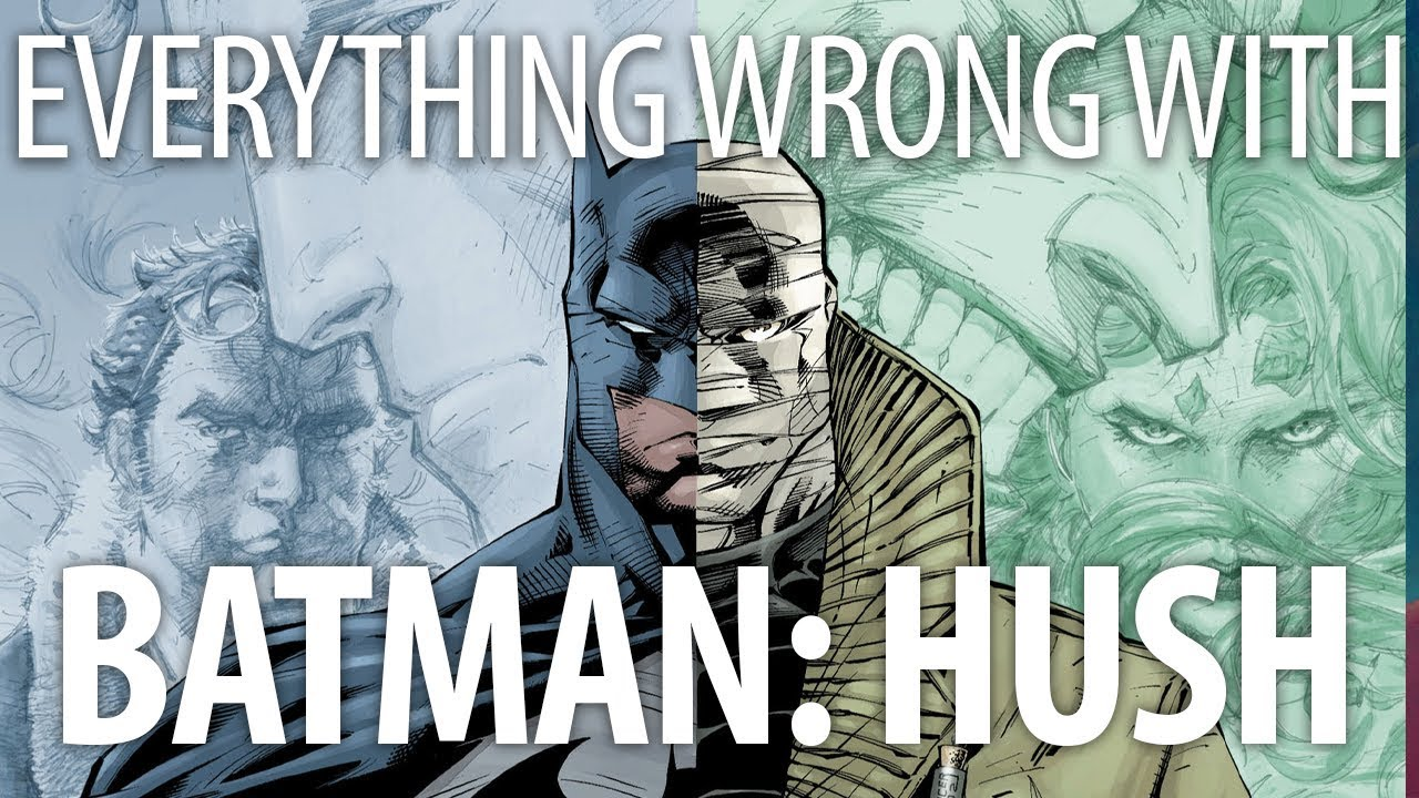 Download Everything Wrong With Batman: Hush In 16 Minutes Or Less