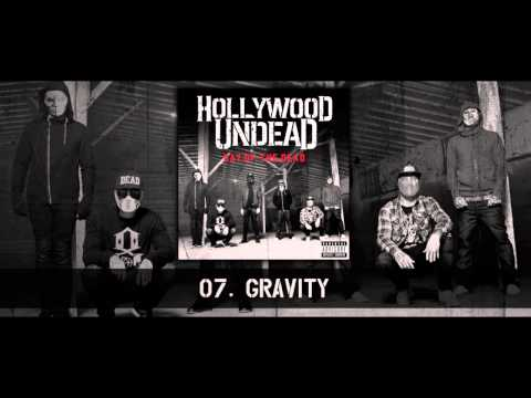 Hollywood Undead - Gravity [w/Lyrics]