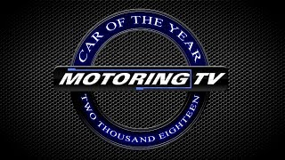 The 2018 Car of The Year Show - Motoring TV