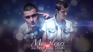 S.L feat Loïc Douki - Mes pleurs (2014)