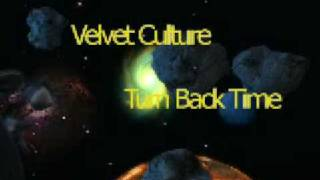 Velvet Culture - Turn Back Time Radio Edit