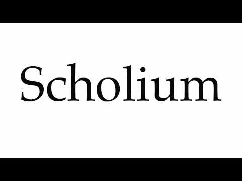 How to Pronounce Scholium