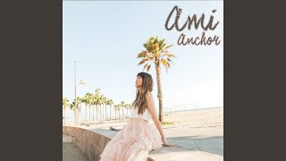 Provided to YouTube by CDBaby Second Home · Ami Anchor ℗ 2019 Ami R...