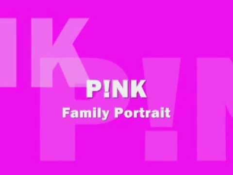 Family Portrait - Pink Lyrics