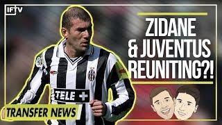 Could Zidane be Juventus' next coach? | Serie A Transfer News