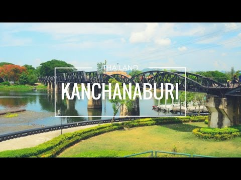 Weekend in Kanchanaburi