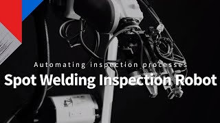 【TOSHIBA】SPOT WELDING INSPECTION ROBOT