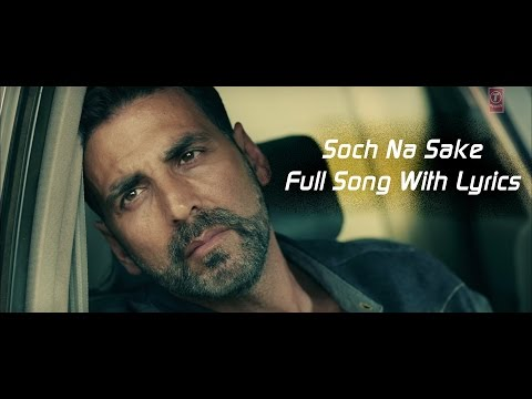 Soch Na Sake Full Audio | Lyrics | Arijit Singh, Amaal Malli