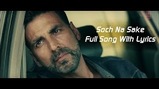 Download lagu Soch Na Sake Full Audio | Lyrics | Arijit Singh, Amaal Mallik & Tulsi Kumar | Airlift